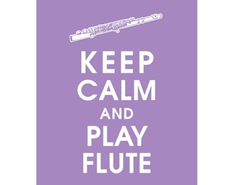 Keep Calm and PLAY FLUTE (B) - Art Print (Featured in Imperial Violet) Keep Calm Art Prints and Posters
