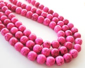 Hot Pink  Round  Howlite Turquoise Beads 8mm /16 Inch Strand