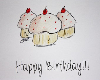 Cupcake Birthday Card, Cupcake Drawing Card, Hope its a sweet one,  made on recycled paper comes with envelope and seal