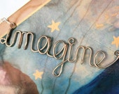 Imagine Necklace - John Lennon Beatles Lyrics Jewelry - Silver Wire Wrapped Word - Inspirational Phrase Gift for her - Words of Wisdom - Exaltation
