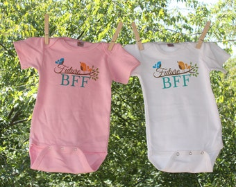 Best Friends or 2 Future BFF - Set of 2 Infant Bodysuit