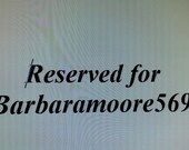 RESERVED FOR BARBARAMOORE569