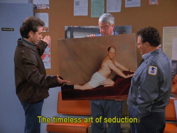 Seinfeld George Costanza Timeless Art of Seduction painting  24x36   100   money. Seinfeld George Costanza Timeless Art of Seduction painting
