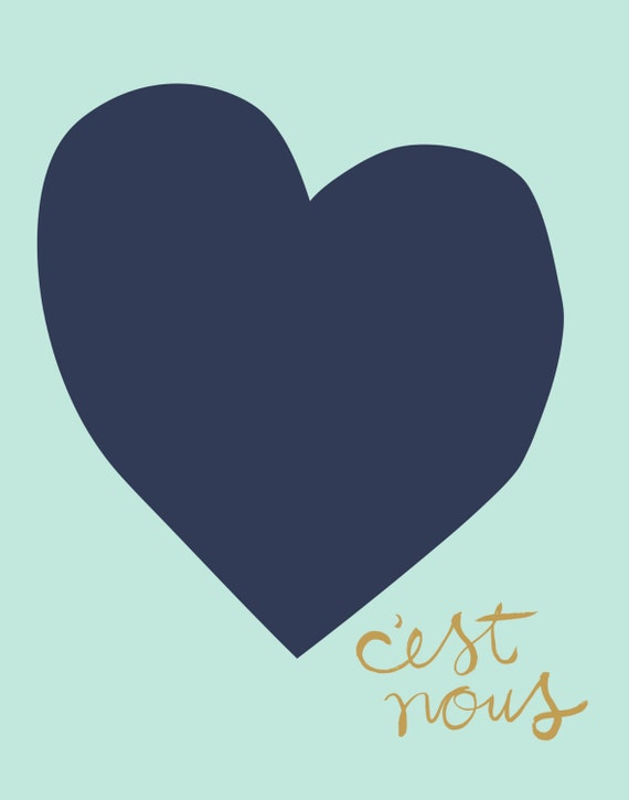 C'est Nous (It's Us) - Love Screen Print in French (navy, gold & mint)