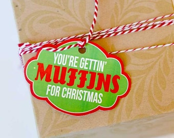 Christmas Neighbor PRINTABLE Party 'You're Gettin' Muffins For Christmas' Gift Tags (INSTANT DOWNLOAD) by Love The Day