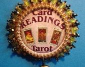 Reserved for Miss Tarot...Tarot Glam Brooch