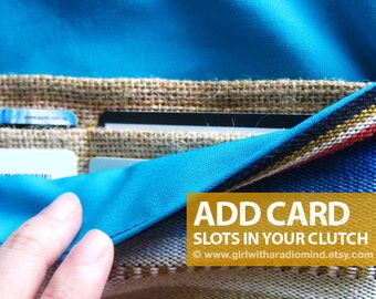 ADD CARD SLOTS to your Clutch Purse - For Additional Card Compartments - Custom Made to Order