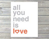 All You Need is Love Digital Print Typography The Beatles Coral and Grey Heart  Unique Modern Home Decor