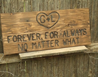 Valentine's Day Anniversary or Wedding    Rustic Custom Carved wood sign from reclaimed wood - personalized  - western cedar