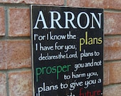 Personalized Name Wood Sign - Jeremiah 29:11 For I Know the Plans I Have for You...