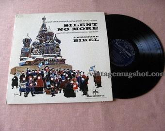 Theodore Bikel - Silent No More - Jewish Underground Songs From Russia RARE Vinyl  LP