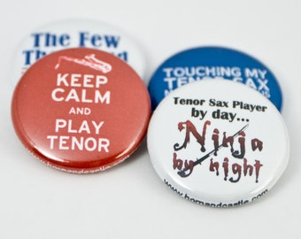 Tenor Sax Ninja plus three Pinback Buttons or Magnets - size one inch - TNX 1