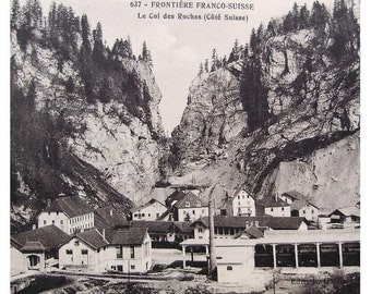 Unused French Postcard - Le Col des Roches (Swiss Side) French - Swiss Border