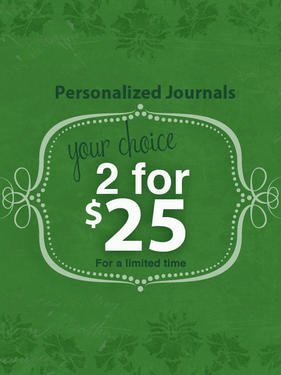 2 for 25 YOUR CHOICE Personalized Prayer Journals
