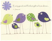 Baby girl Room Decor Nursery Art birds..Violet, lavender, Green, Every good and Perfect gift is from above... James 1:17