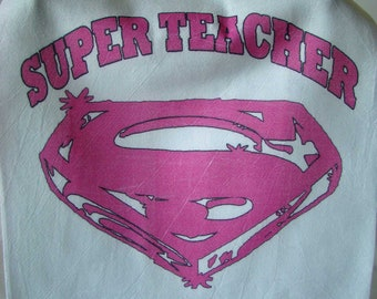 Super Teacher tea towel - Teacher gift - Pink ink or blue ink