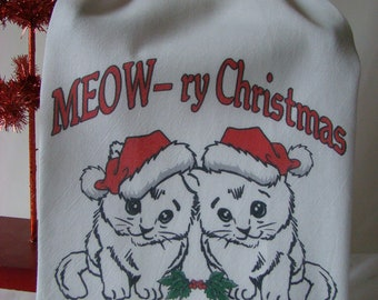 MEOW - ry Christmas Kitchen towel - Christmas in July- Kitty tea towel - Cat lover Christmas gift