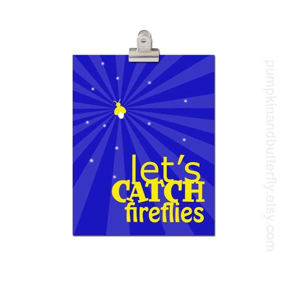 Children's Playroom Art Print - Kids Wall Art, Childrens Print, 8x10 print, Blue, Yellow, Summer, Let's Catch Fireflies