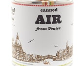 Original Canned Air From Venice