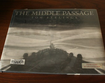 First Edition of The Middle Passage, White Ships, Black Cargo by Tom Feelings - Adult Picture Book - Hardcover