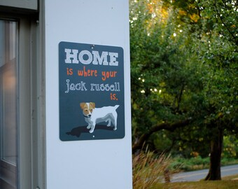 "Home Is Where Your Jack Russell Is Sign 9"" X 12"" (grey) SKU: SN912539"