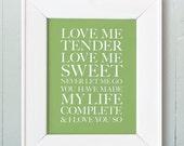 8x10 Love Me Tender. Olive.Typography Print. Serif - 120