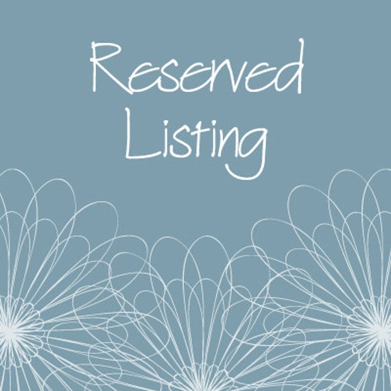 Reserved Listing for DGoodie12
