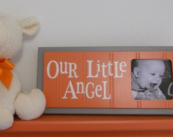 Orange Gray Nursery Art - Photo Frame Sign - Grey Baby Nursery Decor Gift - OUR LITTLE ANGEL