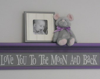 "Purple and Grey Baby Nursery Decor - Baby Wall Decor Gray Sign and 30"" Lilac Shelf - Love You To The Moon And Back"