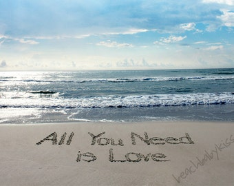 ALL YOU NEED is Love Sand Writing