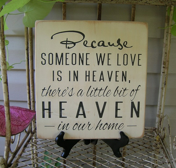 Happy Birthday And Rest In Peace Quotes: Items Similar To Because Someone We Love Is In Heaven