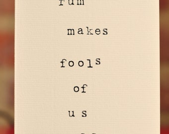 Mardy Mabel Card: rum makes fools of us all.