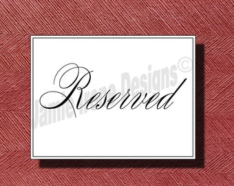 Wedding Reserved Sign or Poster DIY Print Ready