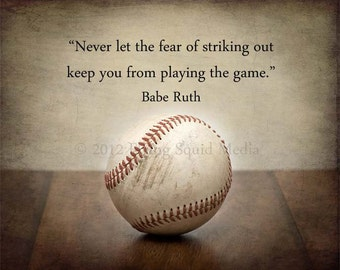 "Boy's Room Decor - 20x16 Baseball print ""Never let the fear of striking out keep you from playing the game"" - Baseball Art"