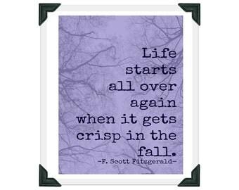 F Scott Fitzgerald Life Starts Over in the Fall - Purple Blue Branch - Quotation Art Print - 8x10