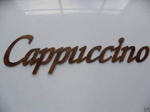 Cappuccino Word Metal Wall Art Kitchen Decor by sayitallonthewall