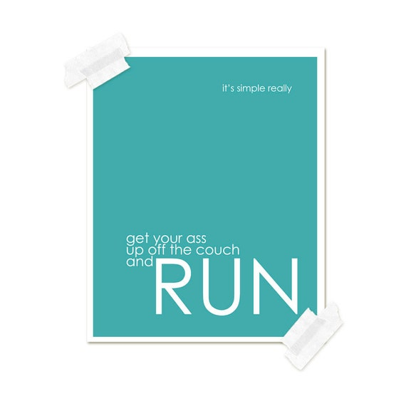 New Years Resolution Sport Typography Funny Inspirational Art Teal Blue Run Digital Poster Print Cheeky Exercise Art Turquoise Teal Blue