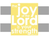 "8x10 Gray Stripe ""Joy of the Lord"" cafe mount"