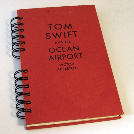 "1926 TOM SWIFT AIRPORT Handmade Journal Vintage Upcycled Book ""Tom Swift and His Ocean Airport"""