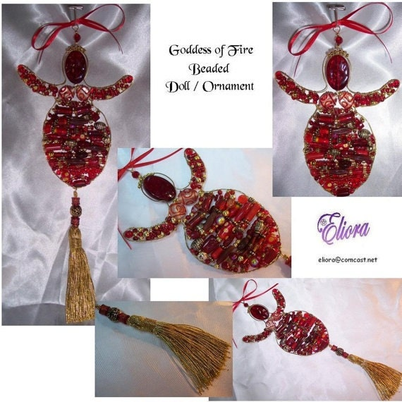 Goddess of Fire, Beaded Doll / Ornament  Decor  - S&H Included