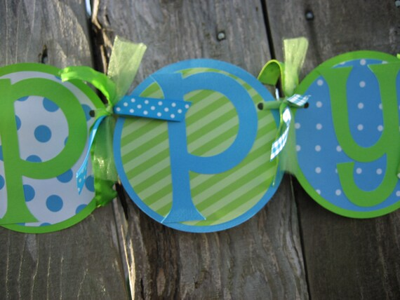 custom BIRTHDAY banner - HAPPY BIRTHDAY banner - birthday decorations - green blue birthday