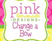 Change a Bow