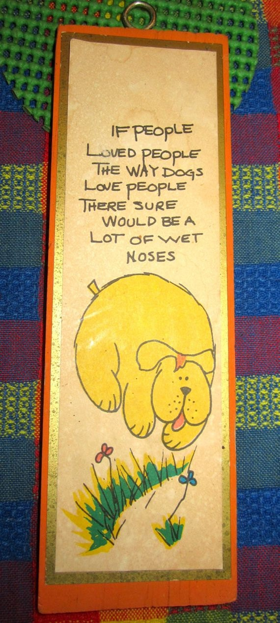Dog picture plaque wood orange yellow pet animal picture Dogs Love People wooden wall art 1960's canine dog lovers Vintage kitsch decor