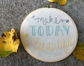 Make Today Beautiful: Medium Hoop