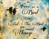 Free Bird,Lynyrd Skynyrd,Poster, Ronnie Van Zant,Music poster, Art, Music art,Rock art,Song Lyrics,Blue skies