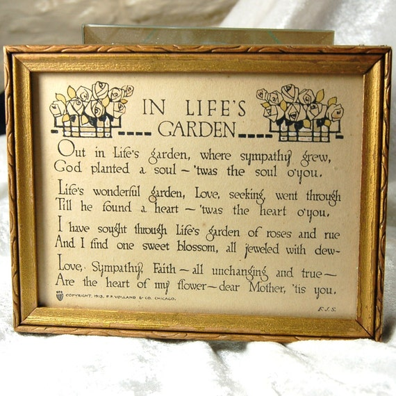 Antique  P. F. Volland Co. Sentiment - IN LIFE'S GARDEN - Framed  1913 - Mother