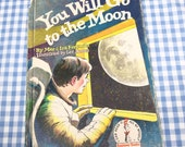 you will go to the moon, vintage 1971 children's book