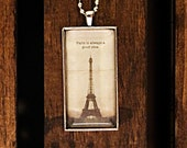 Paris Is Always A Good Idea Pendant Necklace