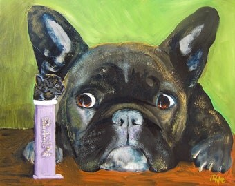 "French Bulldog Art Print of an original oil painting/ ""Mom, I know, that you know, that I know that's you."" 8 x 10 / Dog art"