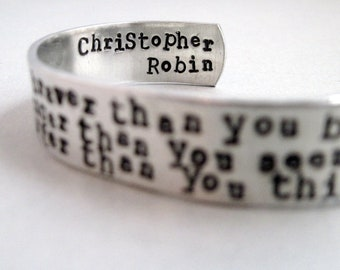 AA Milne Quotation Bracelet - You Are Braver - 2-Sided Hand Stamped Aluminum Cuff - customizable